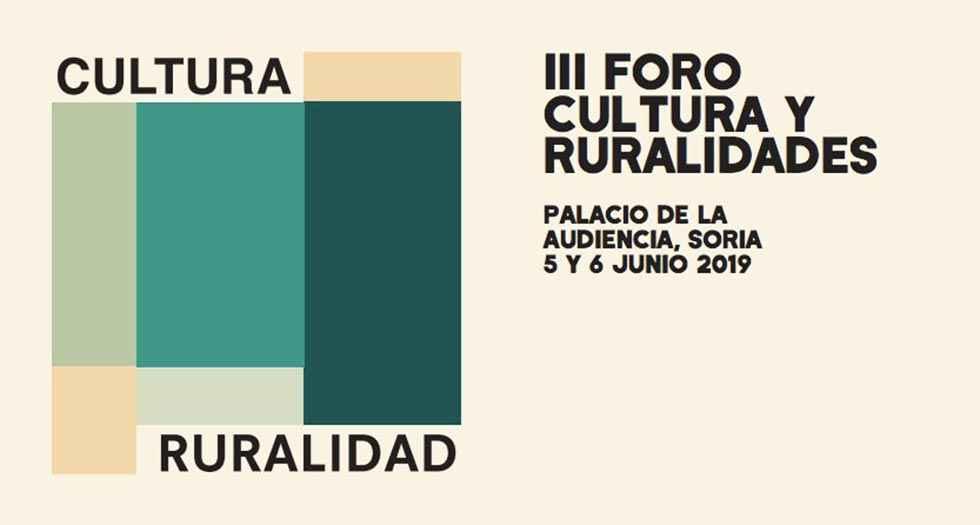 Soria acoge el III Foro Cultura y Ruralidades