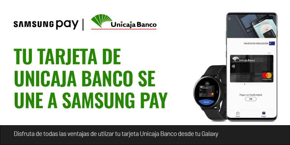 Unicaja Banco incorpora Samsung Pay