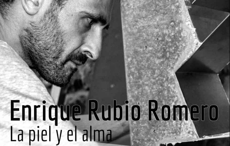 """""""La Piel y el Alma"""", de Enrique Rubio, en """"Espacio de Arte"""""""