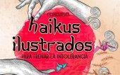 CC.OO: IV concurso de Haikus Ilustrados para frenar la intolerancia