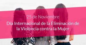Actividades para conmemorar el Día de la Eliminación de la Violencia contra la mujer