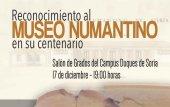 El Campus reconoce el centenario del Museo Numantino