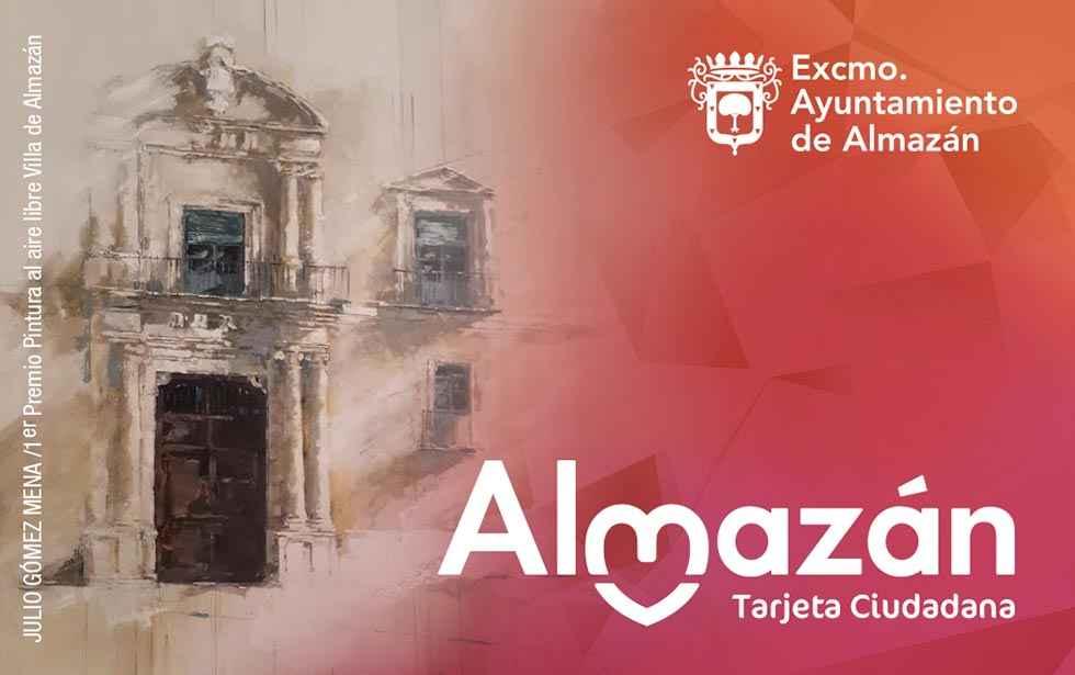 Almazán Ven, Vive, Vuelve: nueva tarjeta ciudadana
