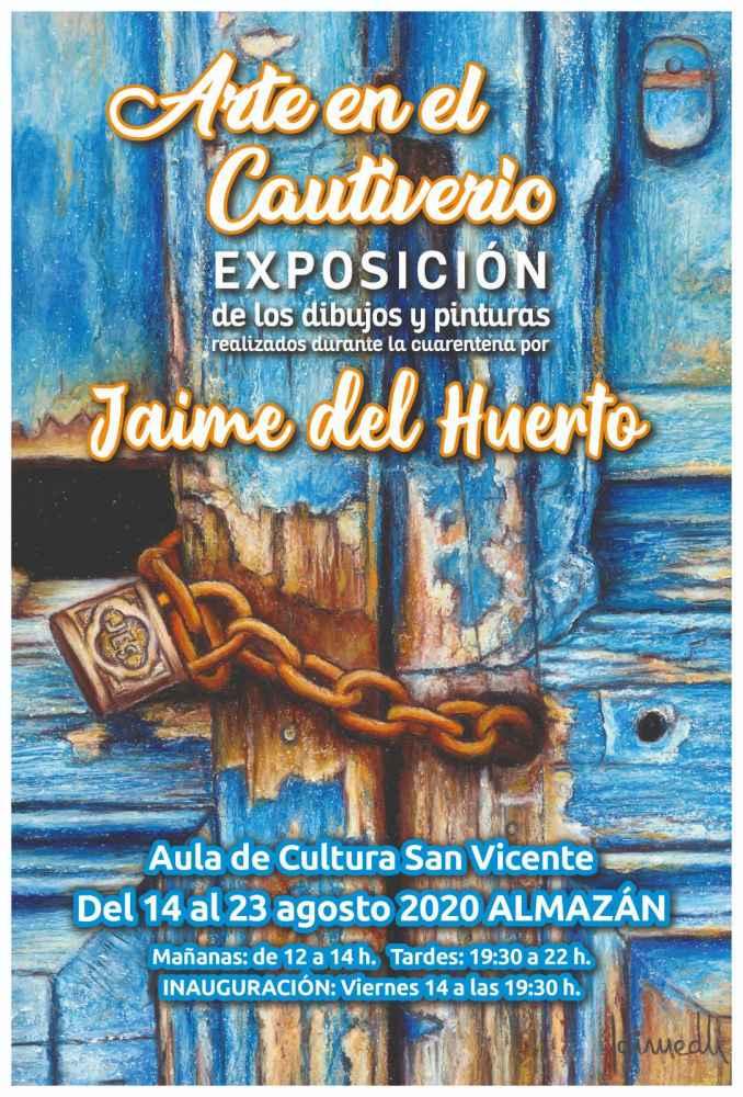 """""""Arte en el Cautiverio"""", con Jaime del Huerto"""