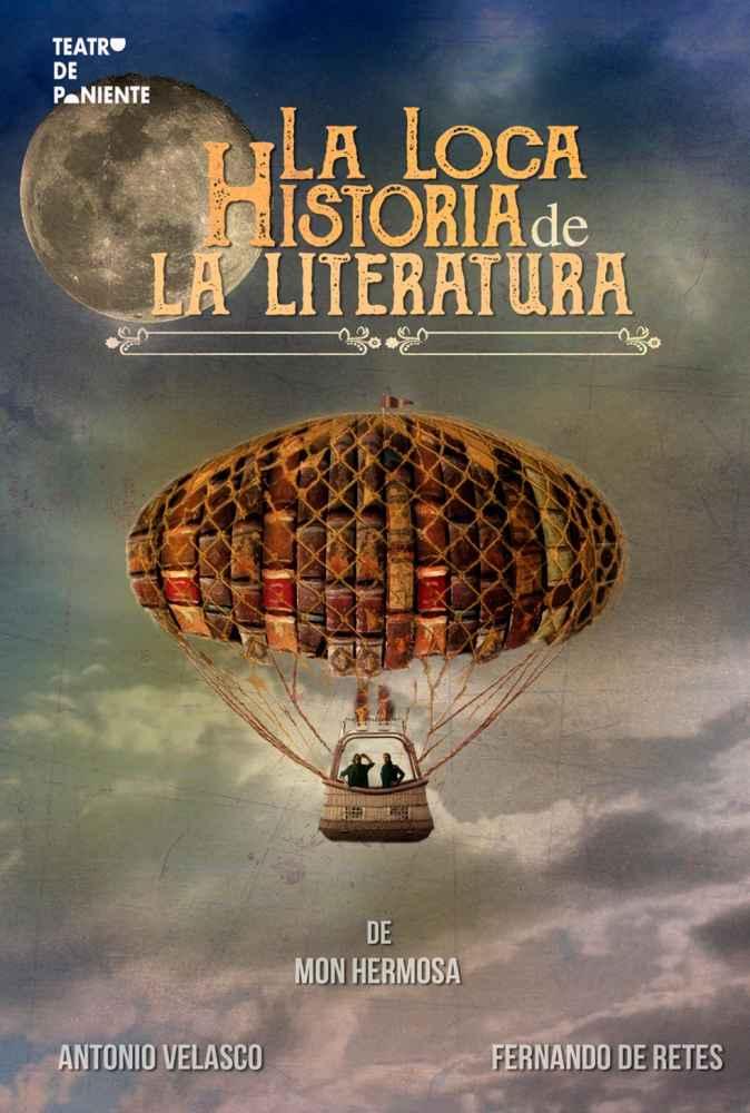 """Teatro con """"la loca historia de la literatura"""""""