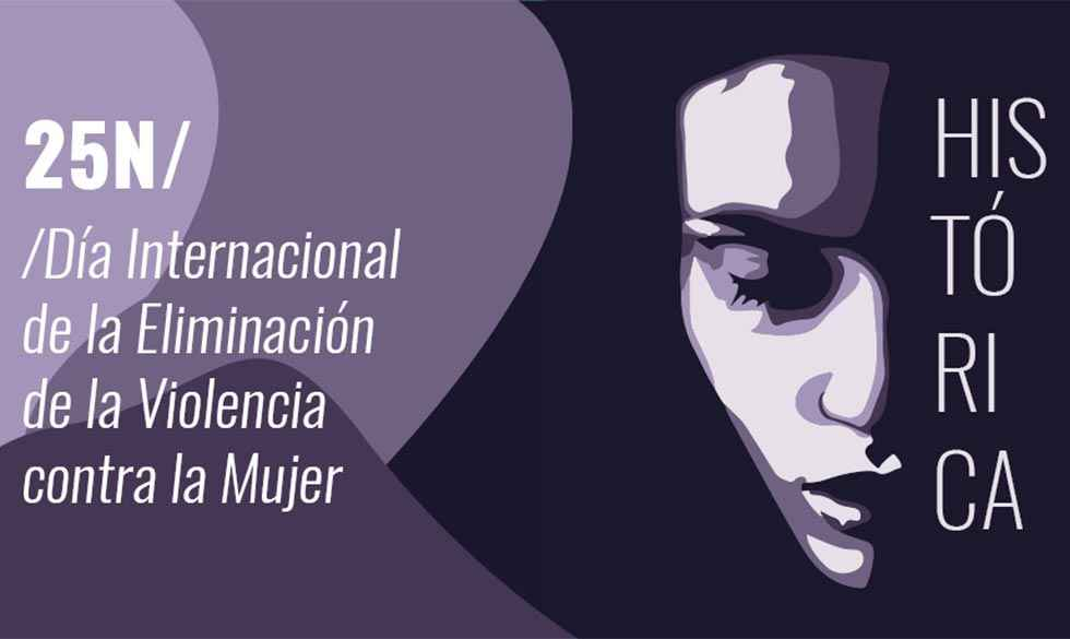 """25-N: """"Mujeres históricas"""""""