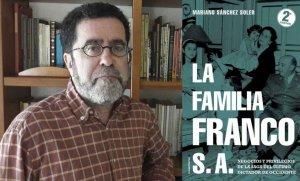 Los negocios de la familia Franco