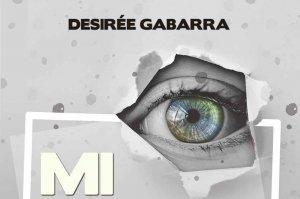 "Desirée Gabarra publica ""Mi punto de Vista"""
