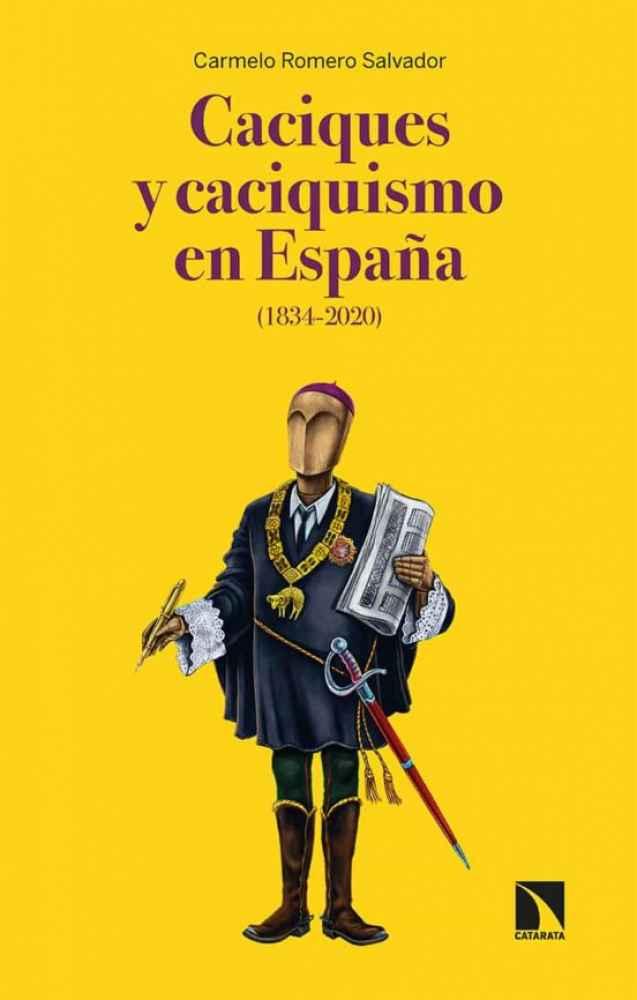 """Presentación del libro """"Caciques y caciquismo en España"""""""